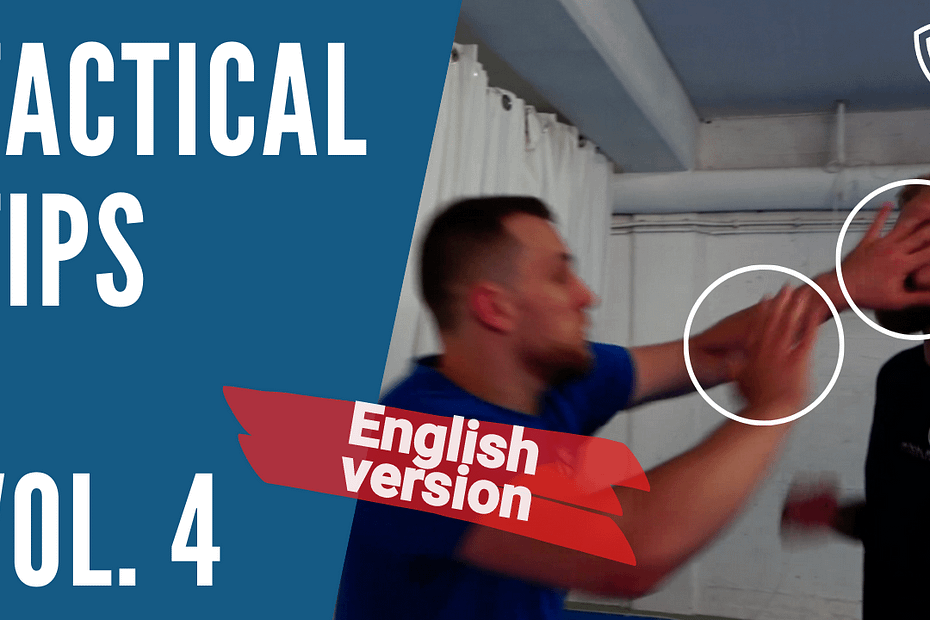 Tactical Tips for close-quarter combat, verbal deescalation and boundary setting.
